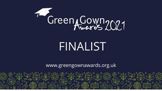 University shortlisted as finalist in 3 categories for Green Gown Awards UK & Ireland